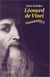 Léonard de Vinci : artiste ? Vous rigolez / Sylvie Dodeller | Dodeller, Sylvie. Auteur