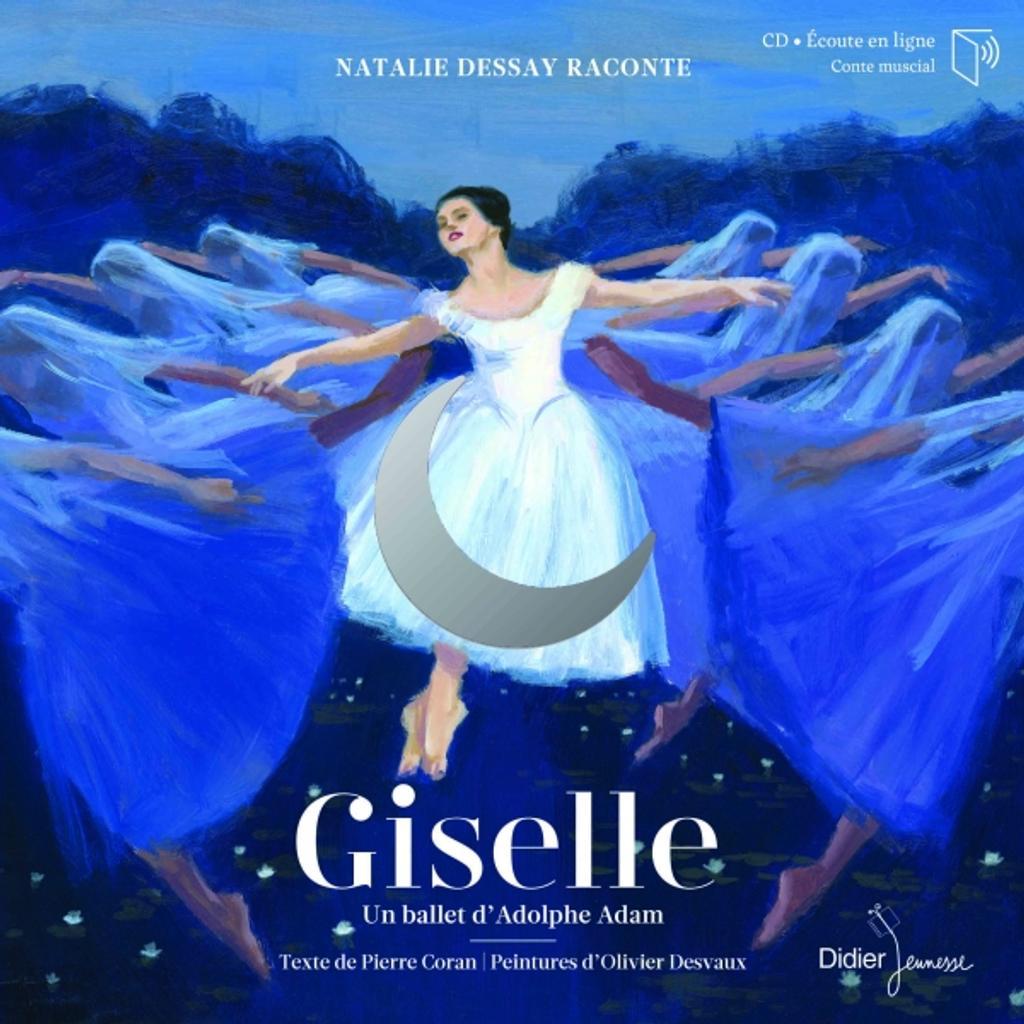 Giselle : un ballet d'Adolphe Adam / texte de Pierre Coran |
