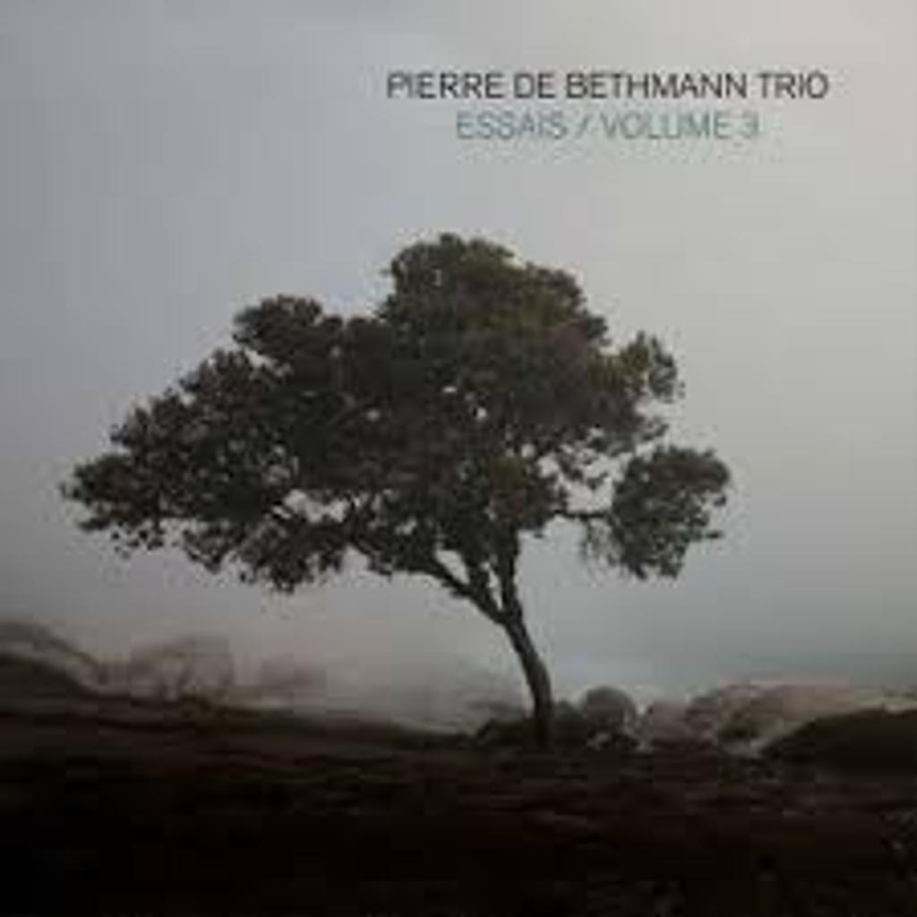 Essais : volume 3 / Pierre de Bethmann Trio |