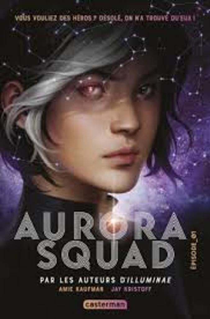 Aurora squad / Amie Kaufman, Jay Kristoff |