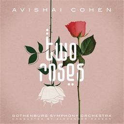 Two roses / Avishaï Cohen  | Cohen, Avishai - [trompette]