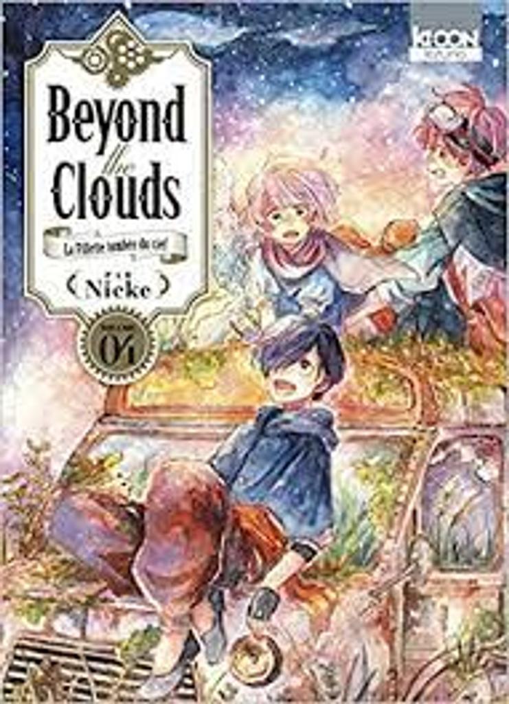 Beyond the clouds : la fillette tombée du ciel. 4 / Nicke |