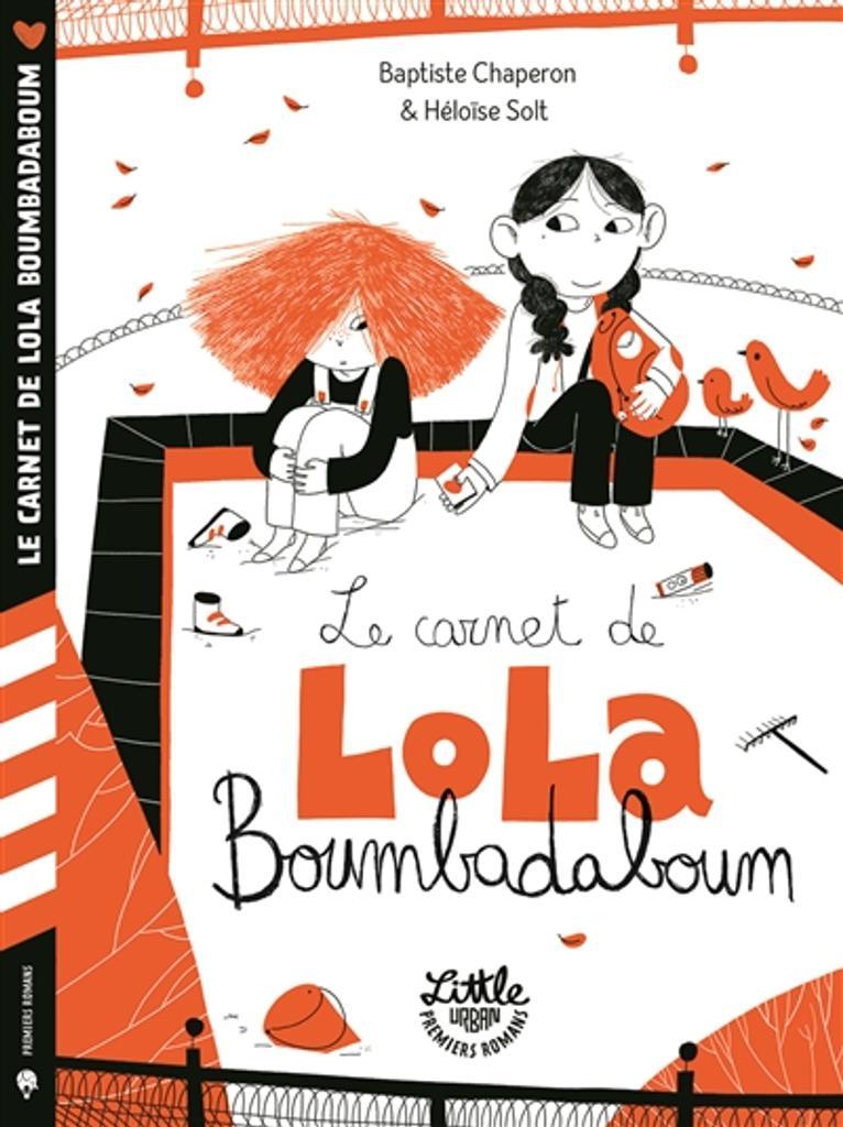 Le Carnet de Lola Boumbadaboum / texte de Baptiste Chaperon  