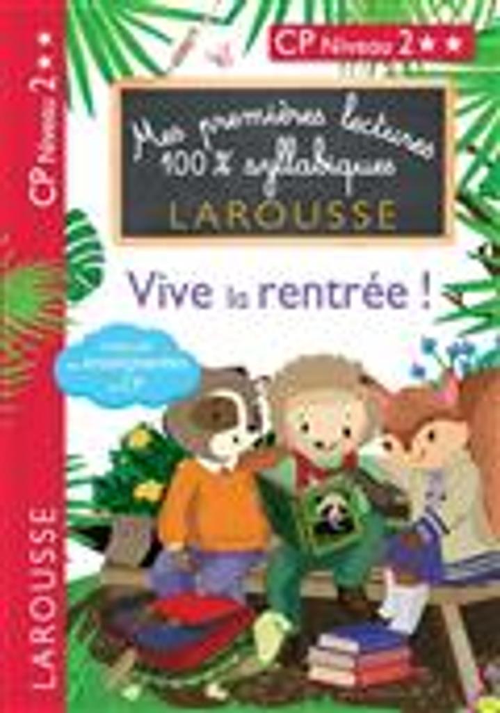 Vive la rentrée ! : CP, niveau 2 / Hélène Heffner et Giulia Levallois  